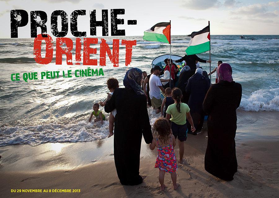 Proche Orient: Ce que peut le cinéma/Middle East: what Cinema Can Do